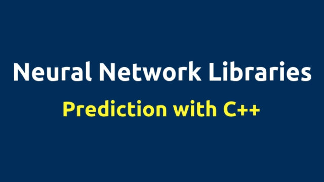 NNablaのC++ APIで推論